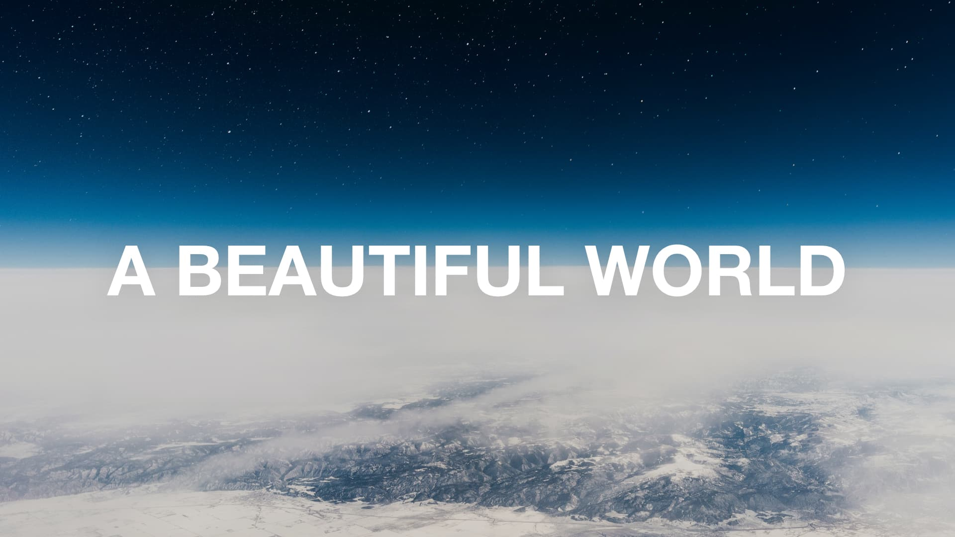 A Beautiful World