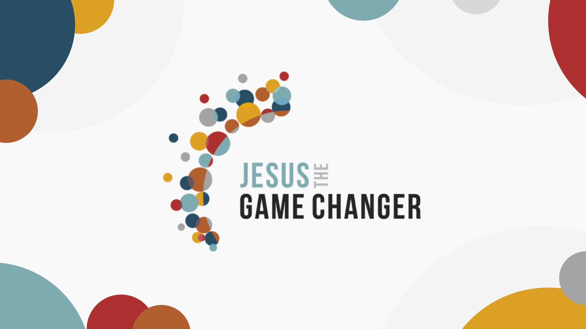 Jesus the Game Changer: Care