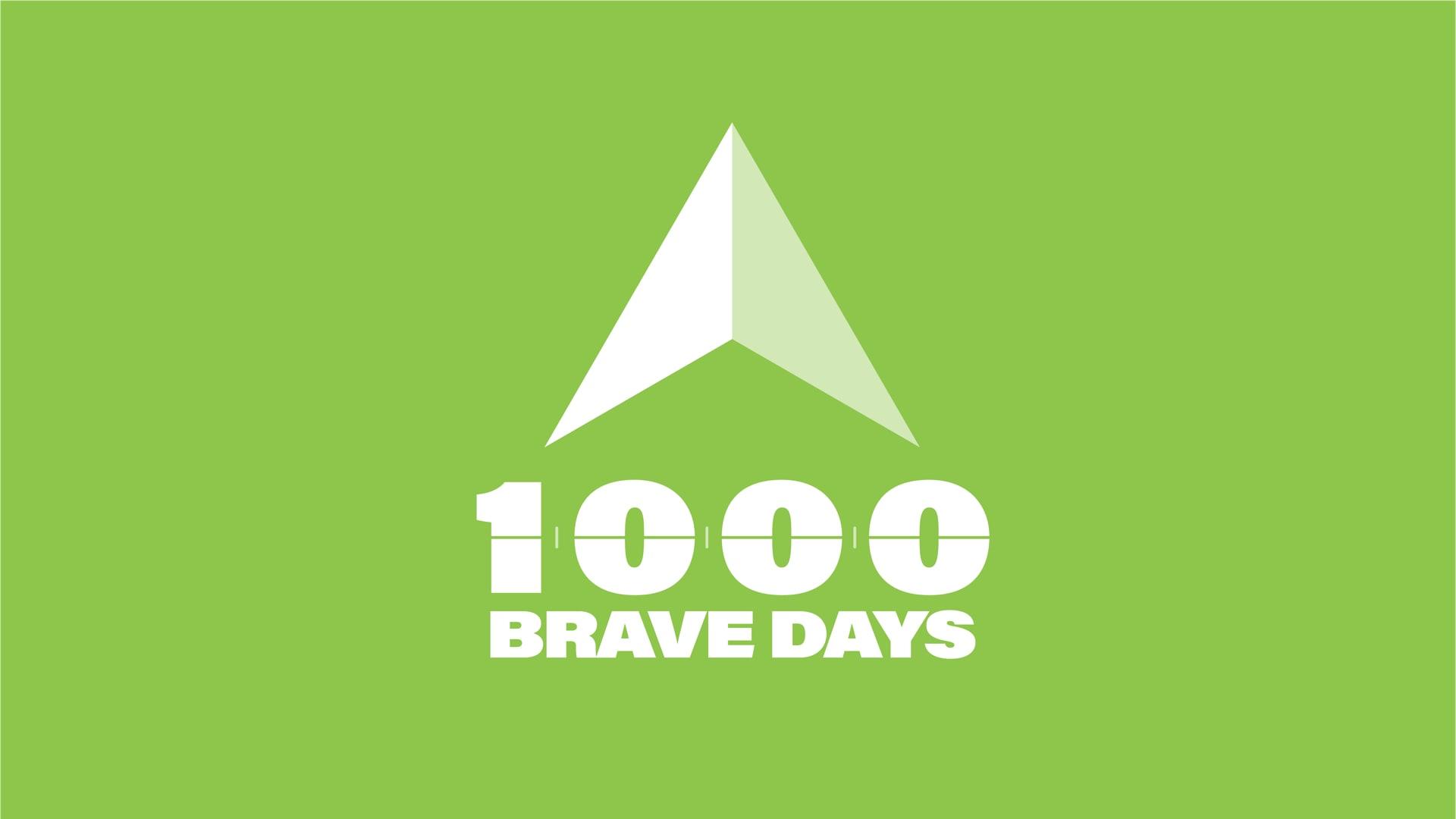 1000 Brave Days