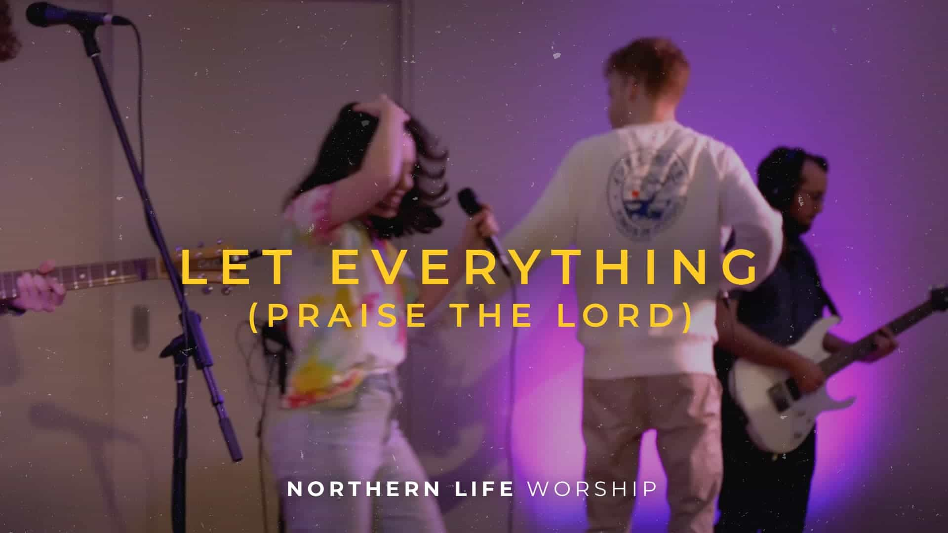 Let Everything (Praise the Lord)