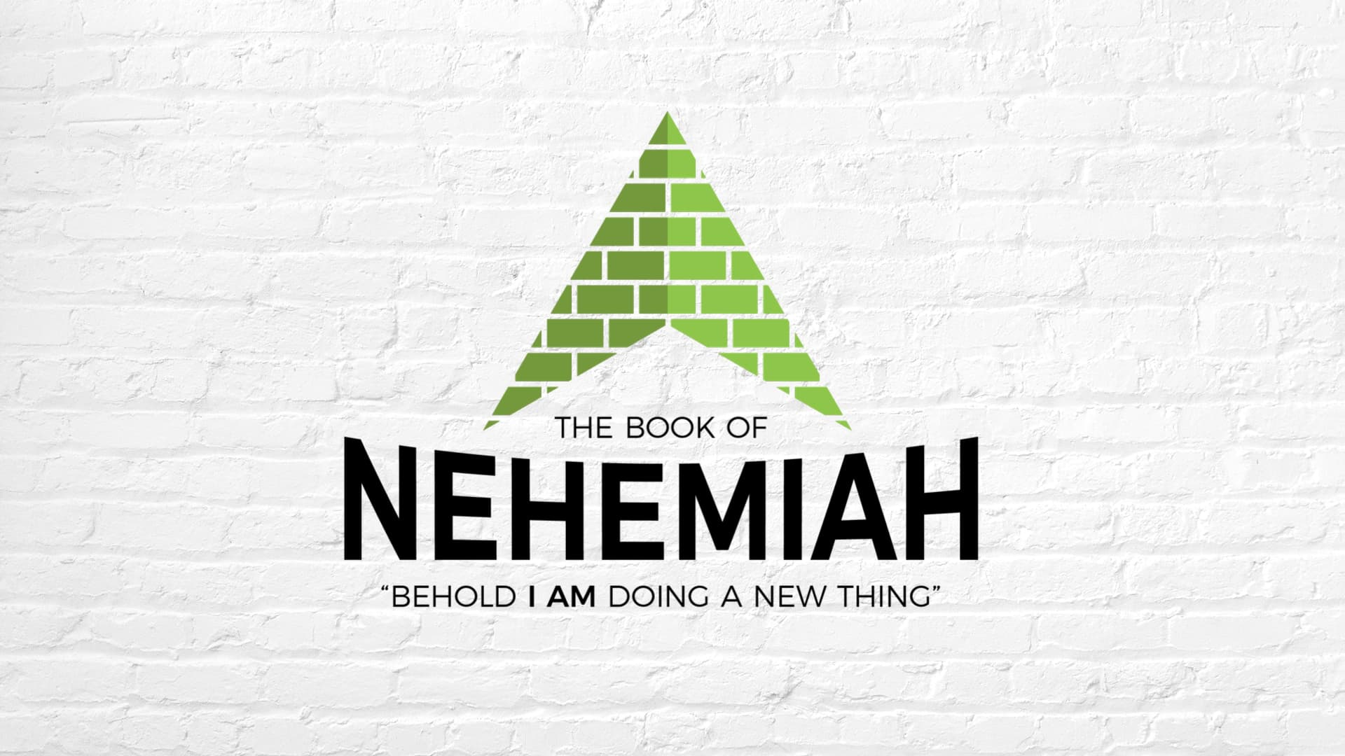 Nehemiah: God's New Thing / Nehemiah 7-13