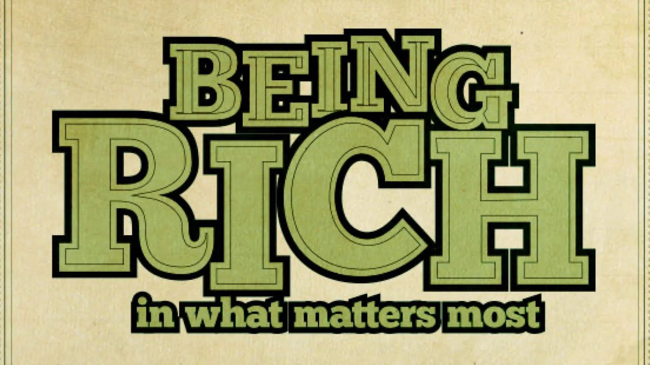 Being Rich in What Matters Most: Tithing